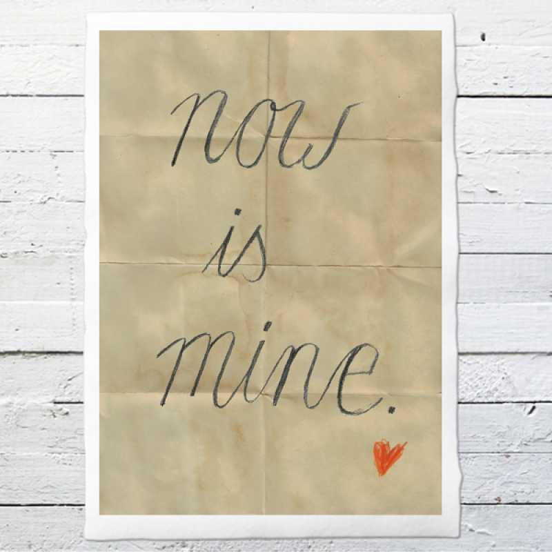 now is mine druck auf b ttenpapier oder leinwand eine der guten papeterie postkarten. Black Bedroom Furniture Sets. Home Design Ideas
