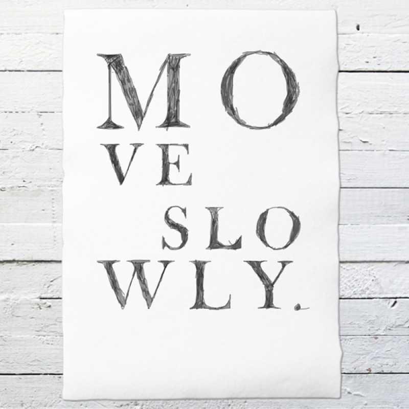move slowly druck auf b ttenpapier oder leinwand eine der guten papeterie postkarten. Black Bedroom Furniture Sets. Home Design Ideas